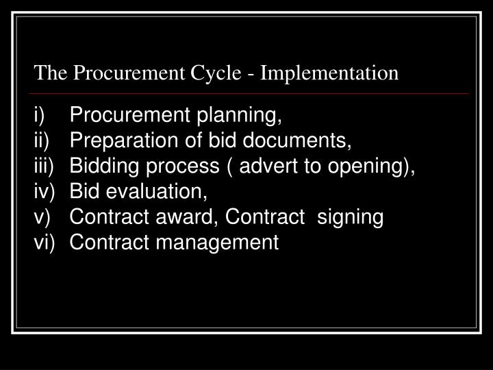 The Procurement Cycle - Implementation