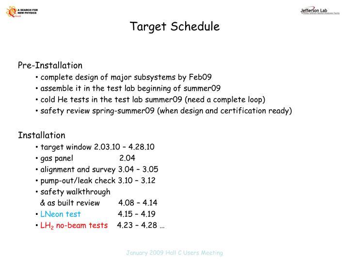 Target Schedule