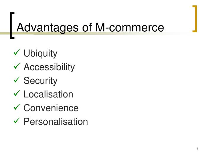 Advantages of M-commerce