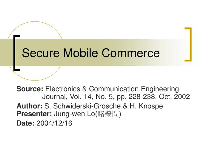 Secure mobile commerce