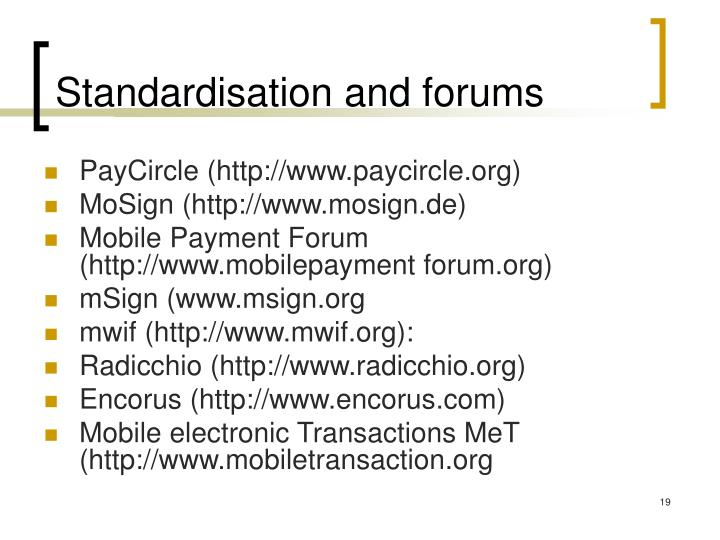 Standardisation and forums
