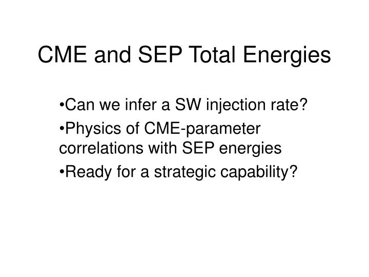 CME and SEP Total Energies