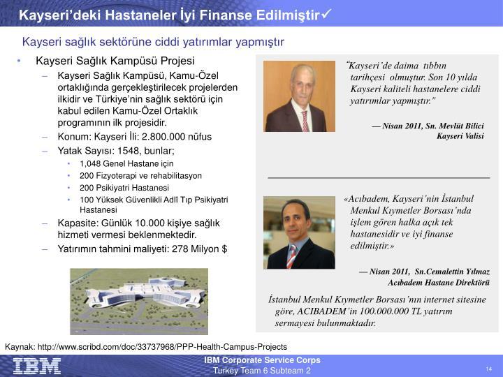 Kayseri'deki Hastaneler İyi Finanse Edilmiştir