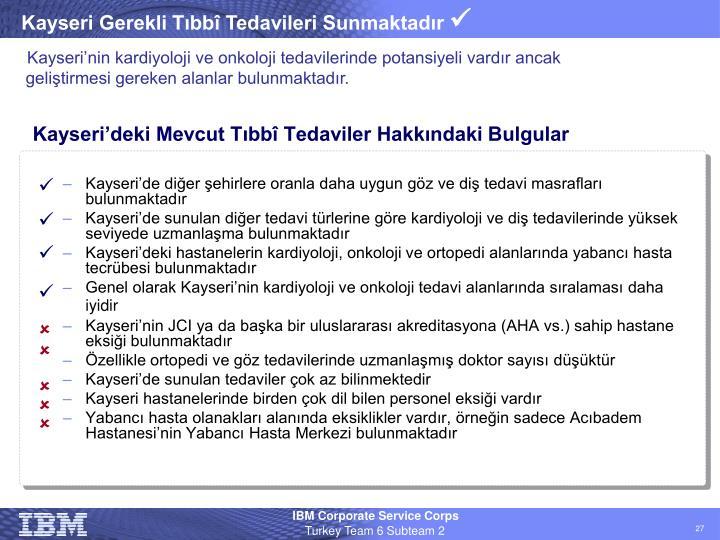 Kayseri'deki Mevcut Tıbbî Tedaviler Hakkındaki Bulgular