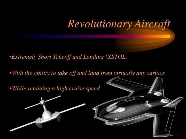 Revolutionary Aircraft