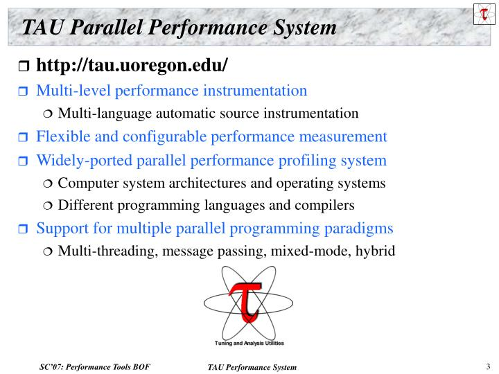 Tau parallel performance system
