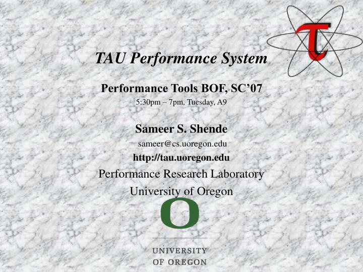 TAU Performance System