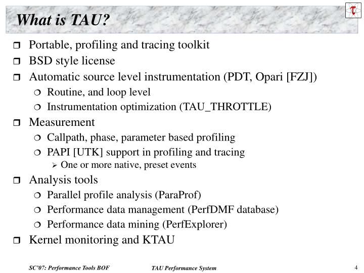 What is TAU?