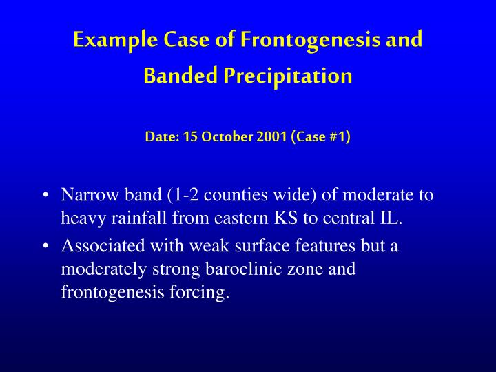 Example Case of Frontogenesis and Banded Precipitation