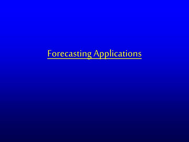 Forecasting Applications