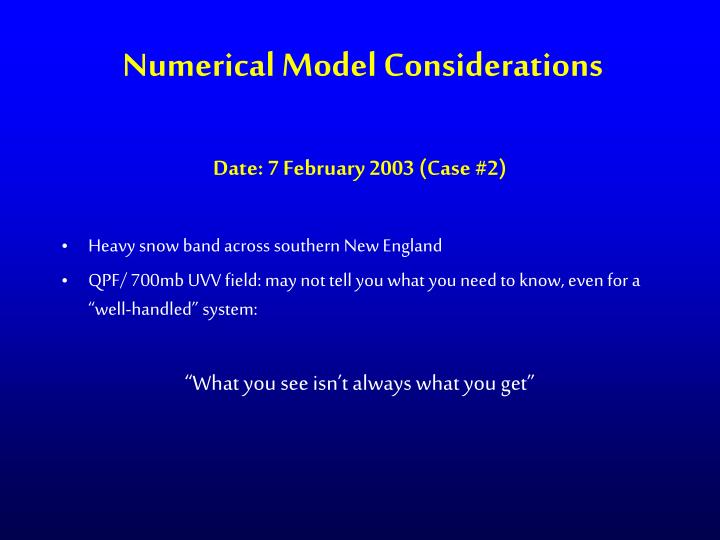 Numerical Model Considerations