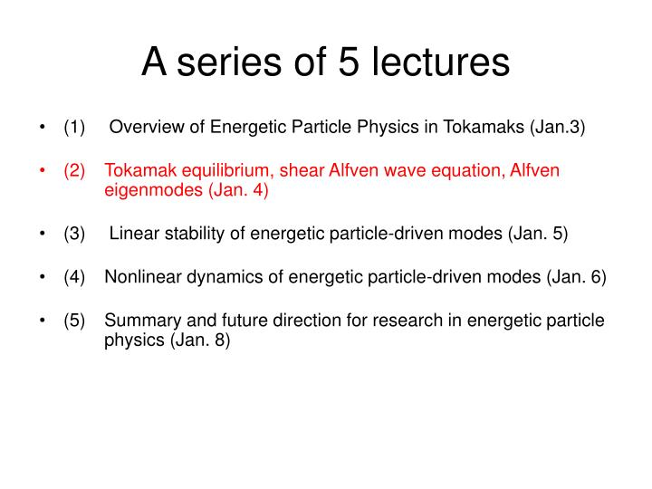 A series of 5 lectures
