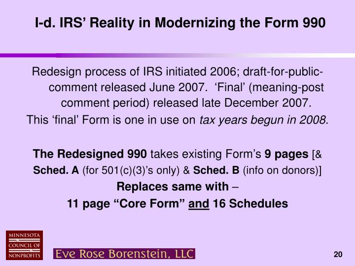 I-d. IRS' Reality in Modernizing the Form 990