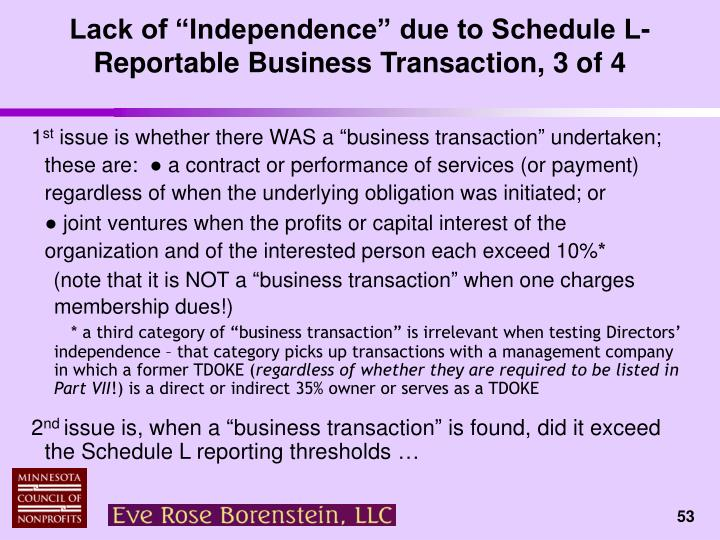 "Lack of ""Independence"" due to Schedule L-Reportable Business Transaction, 3 of 4"