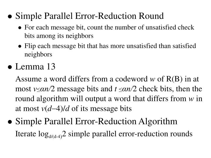 Simple Parallel Error-Reduction Round