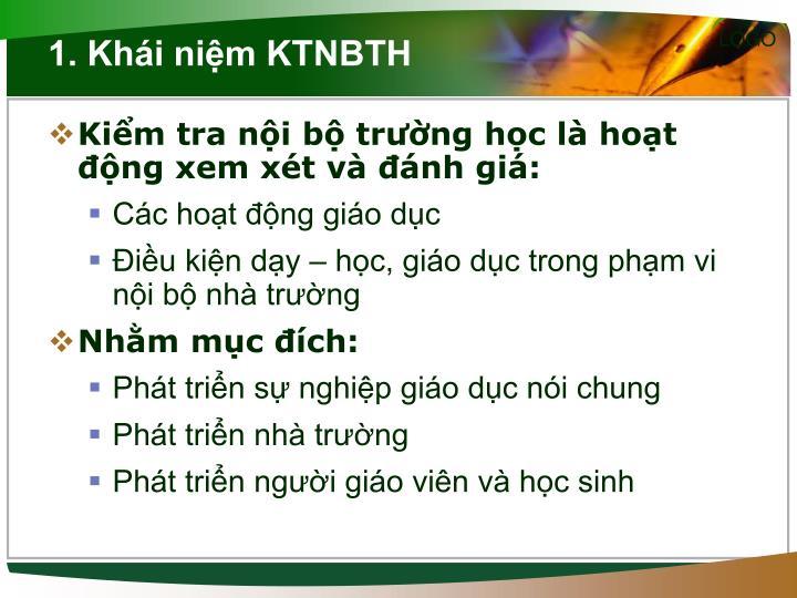 1. Khái niệm KTNBTH