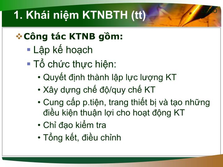 1. Khái niệm KTNBTH (tt)