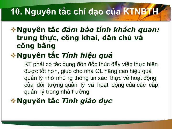 10. Nguyên tắc chỉ đạo của KTNBTH