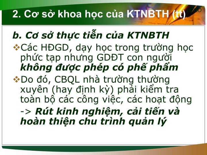 2. Cơ sở khoa học của KTNBTH (tt)