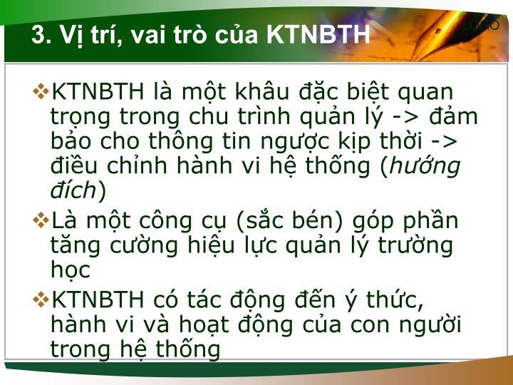 3. Vị trí, vai trò của KTNBTH