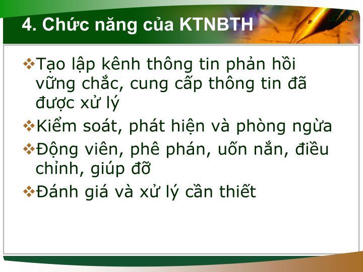 4. Chức năng của KTNBTH