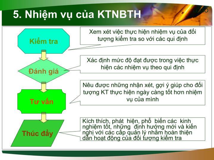 5. Nhiệm vụ của KTNBTH