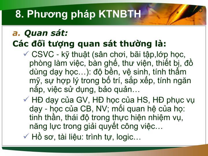 8. Phương pháp KTNBTH