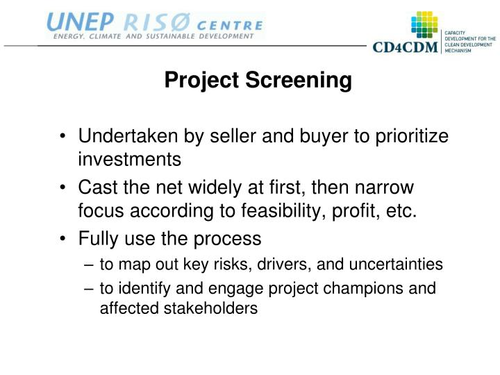 Project screening