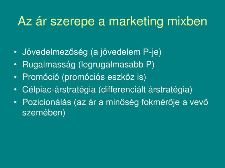 Az r szerepe a marketing mixben
