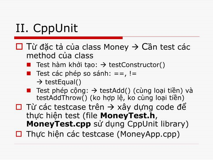 II. CppUnit