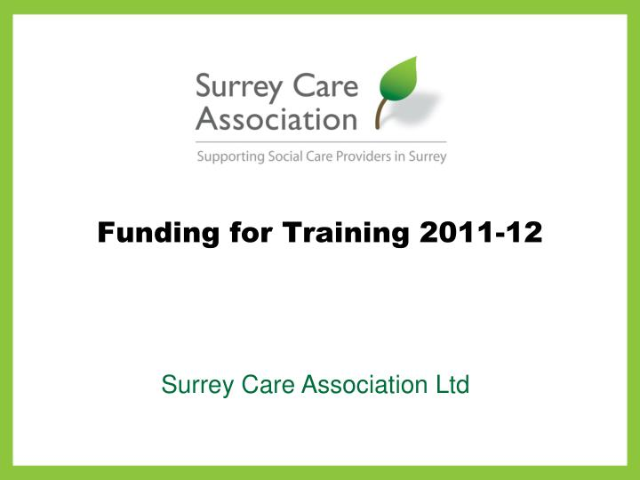 Funding for training 2011 12