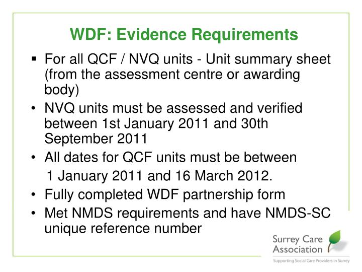 WDF: Evidence Requirements