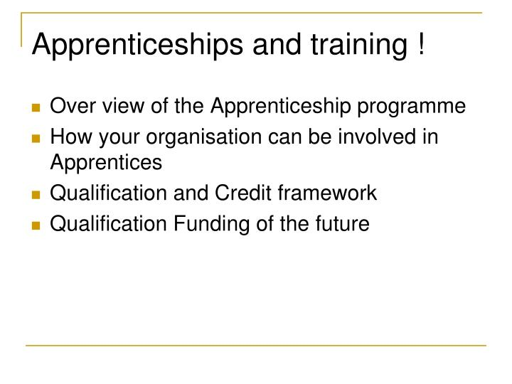 Apprenticeships and training