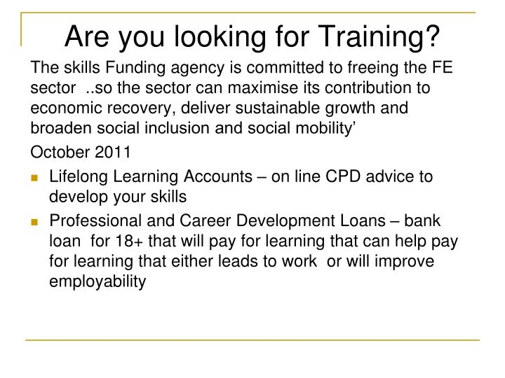 Are you looking for Training?