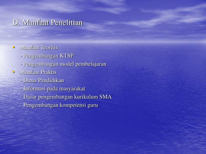 D. Manfaat Penelitian