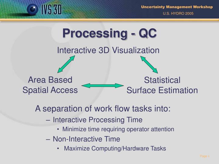 Processing - QC