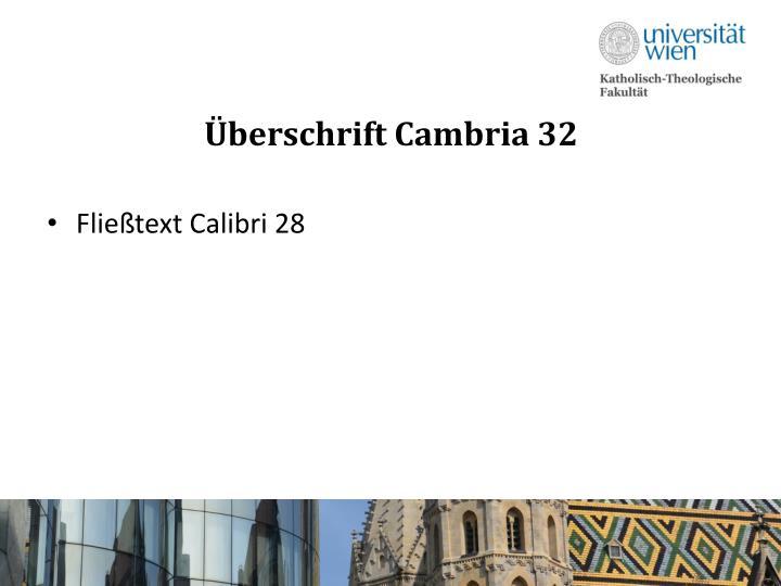 Überschrift Cambria 32