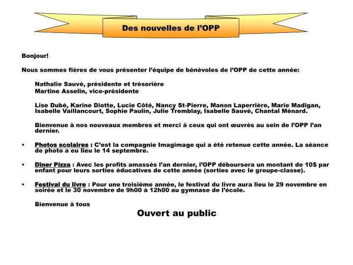 Des nouvelles de votre OPP!