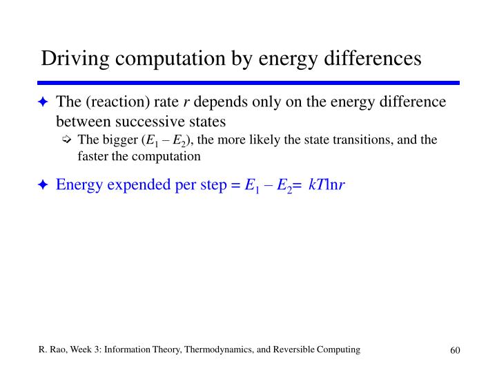 Driving computation by energy differences