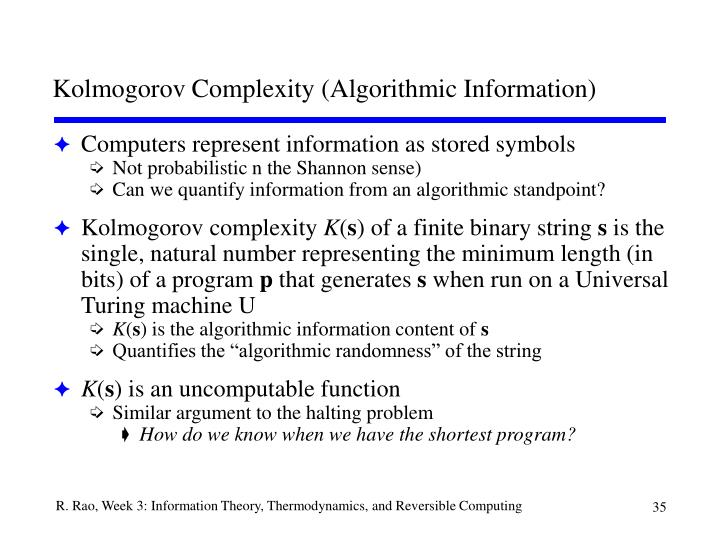 Kolmogorov Complexity (Algorithmic Information)