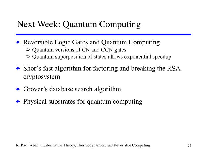 Next Week: Quantum Computing