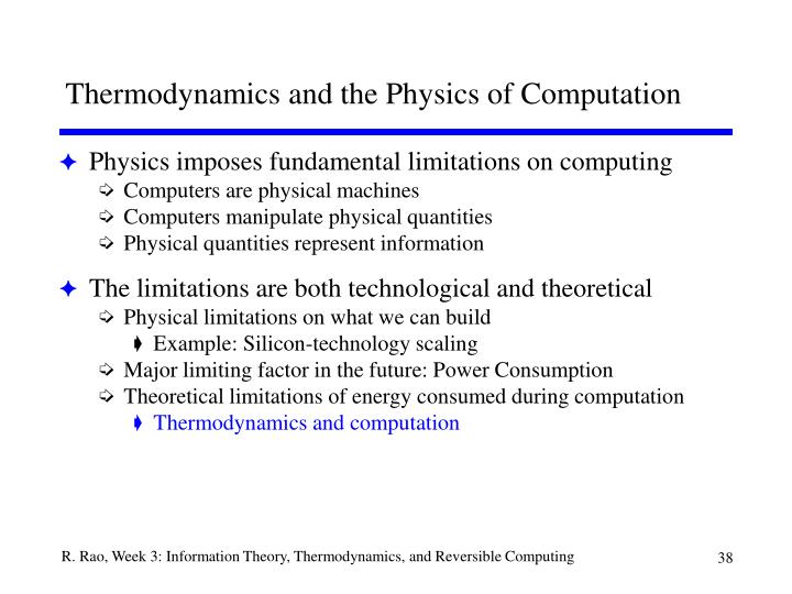 Thermodynamics and the Physics of Computation
