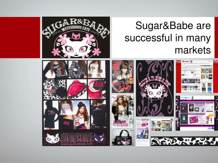 Sugar&Babe are successful in many markets