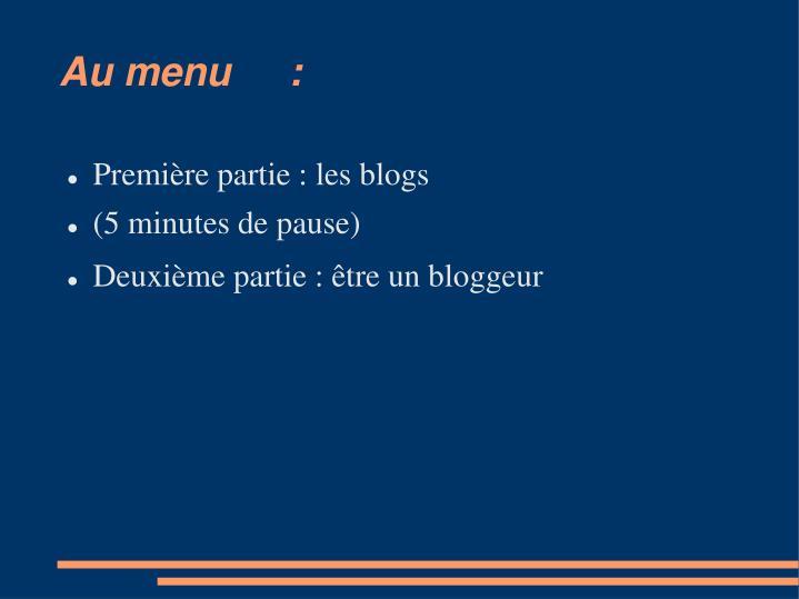 Au menu:
