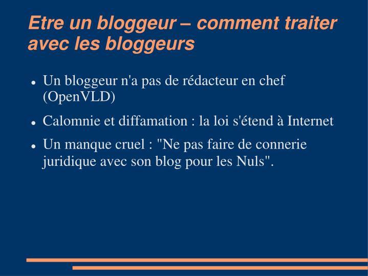Etre un bloggeur – comment traiter avec les bloggeurs