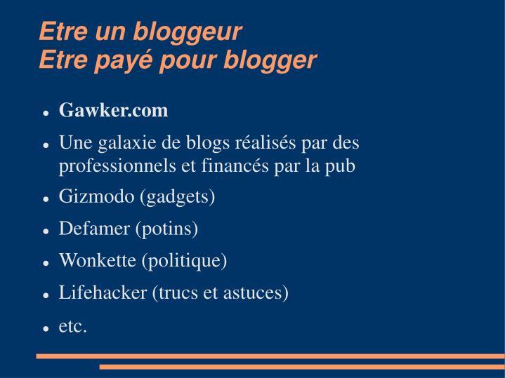 Etre un bloggeur