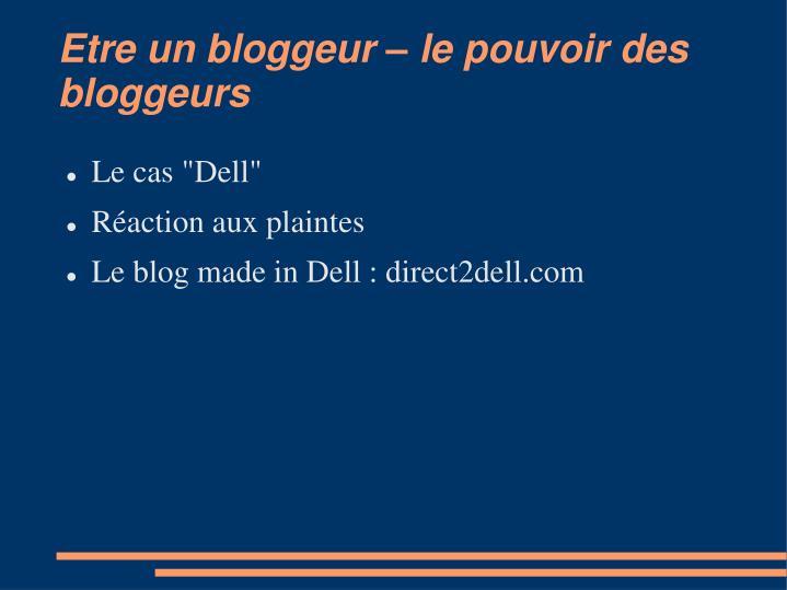 Etre un bloggeur – le pouvoir des bloggeurs