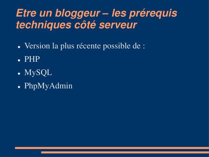 Etre un bloggeur – les prérequis techniques côté serveur