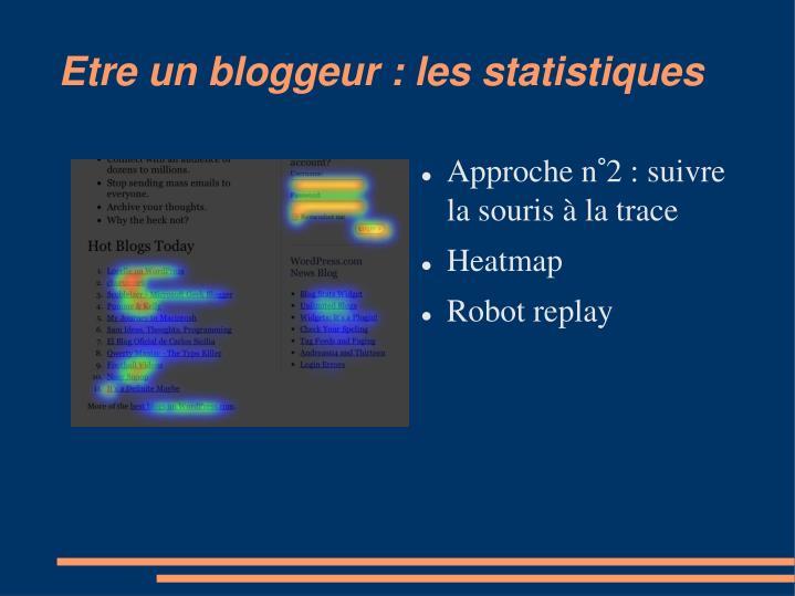 Etre un bloggeur : les statistiques