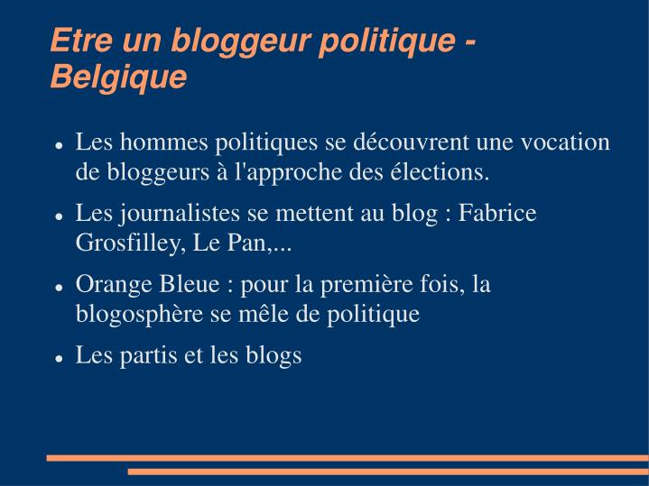 Etre un bloggeur politique - Belgique